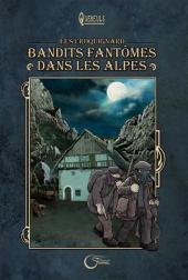 Les croquignard -1- Bandits fantômes dans les Alpes