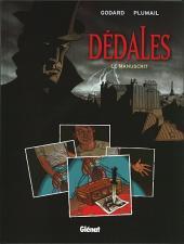Dédales -1- Le manuscrit