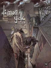 Demon Yäk -1- Schizophrénie sanglante