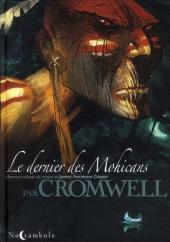 Le dernier des Mohicans (Cromwell) - Le dernier des Mohicans