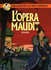 Dick Hérisson -3a- L'opéra maudit