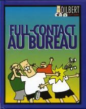 Dilbert (Vents d'Ouest) -2- Full-contact au bureau