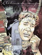 Dock 21 -1- L'abîme du temps