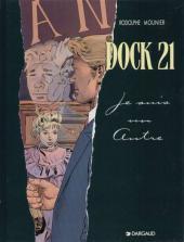 Dock 21 -2- Je suis un autre