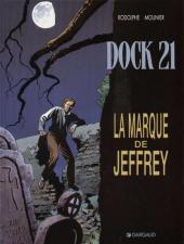 Dock 21 -5- La marque de Jeffrey