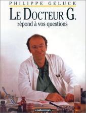 Le docteur G -1- Le Docteur G répond à vos questions
