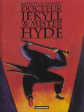 Docteur Jekyll & Mister Hyde (Mattotti) - Docteur Jekyll & Mister Hyde