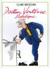 Docteur Ventouse, bobologue -1- Bobologue