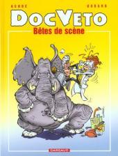 Doc Véto -3- Bêtes de scènes