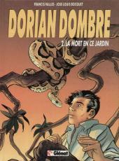 Dorian Dombre -2- La mort en ce jardin