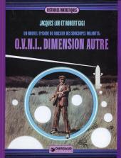 Le dossier des soucoupes volantes -3- O.V.N.I. Dimension autre