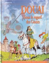 Histoires des Villes (Collection) - Douai - Sous le regard des Géants