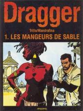 Dragger -1- Les mangeurs de sable