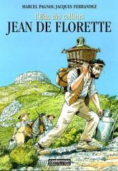 L'eau des collines -1- Jean de Florette