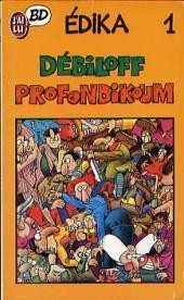 Édika -1Poch- Débiloff Profondikoum