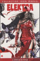 Elektra (100% Marvel - 2002) -5- Epreuve de force