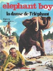 Elephant boy -2- La danse de l'éléphant
