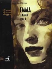 Emma (De Metter) -3- Le Baiser