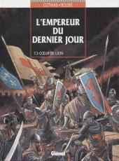 L'empereur du dernier jour -3- Cœur de lion