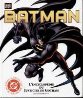 (DOC) DC Comics - Batman -3- Batman - L'encyclopédie du Justicier de Gotham