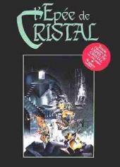 L'Épée de Cristal - Tome INT1