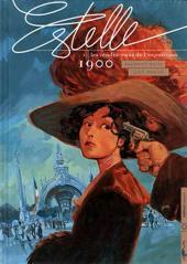 Estelle -3- Les rendez-vous de l'exposition 1900