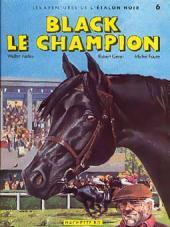 Étalon noir (Les aventures de l') -6- Black le Champion