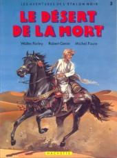 Étalon noir (Les aventures de l') -3- Le désert de la mort