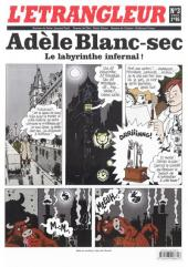 L'Étrangleur - Adèle Blanc-Sec -3- Le labyrinthe infernal!