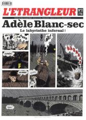 L'Étrangleur - Adèle Blanc-Sec -2- Le labyrinthe infernal!