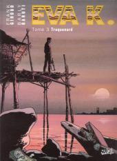 Eva K. -3- Traquenard