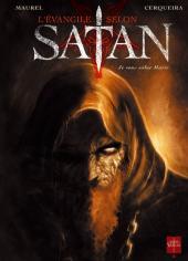 L'Évangile selon Satan -1- Je vous salue Marie