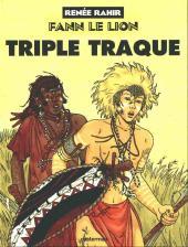 Fann le lion -3- Triple traque