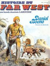 Histoire du Far West -5- Daniel Boone l'homme du Kentucky