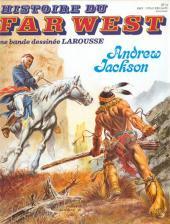 Histoire du Far West -14- Andrew Jackson
