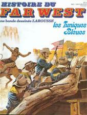 Histoire du Far West -17- Les Tuniques Bleues