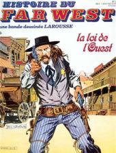 Histoire du Far West -18- La loi de l'Ouest