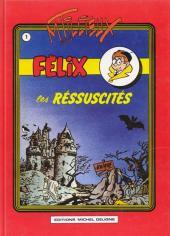 Félix (Tillieux) (Couleurs) -1- Les réssuscités