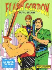 Flash Gordon / Guy l'Éclair - Guy l'Eclair - Le livre du film