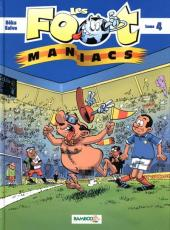 Les foot-maniacs -4- Tome 4