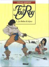 Le fou du Roy -3- Les dindons de la farce