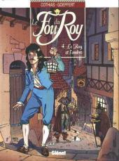 Le fou du Roy -4- Le Roy et l'ombre