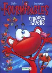 Les fourmidables -2- Cirques divers
