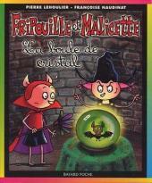 Fripouille et Malicette -2- La boule de cristal