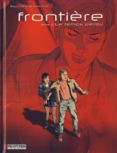 Frontière -2- Le temps perdu