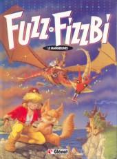 Fuzz et Fizzbi -1- Le mangerunes