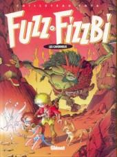 Fuzz et Fizzbi -3- Les caverneux