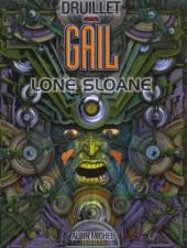 Lone Sloane -4d2000- Gail