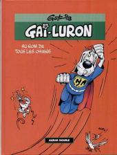 Gai-Luron -INTFL2- Au nom de tous les chiens - Toutou rien !