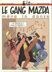Le gang Mazda -2- Le gang Mazda mène la danse